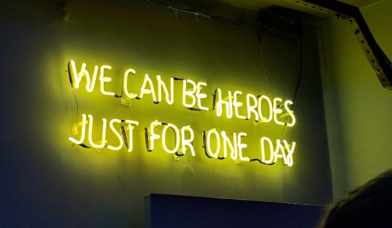 """""""We """"We Can Be Heroes Just For One Day"""" neon light signBe Heroes Just For One Day"""" neon light sign"""