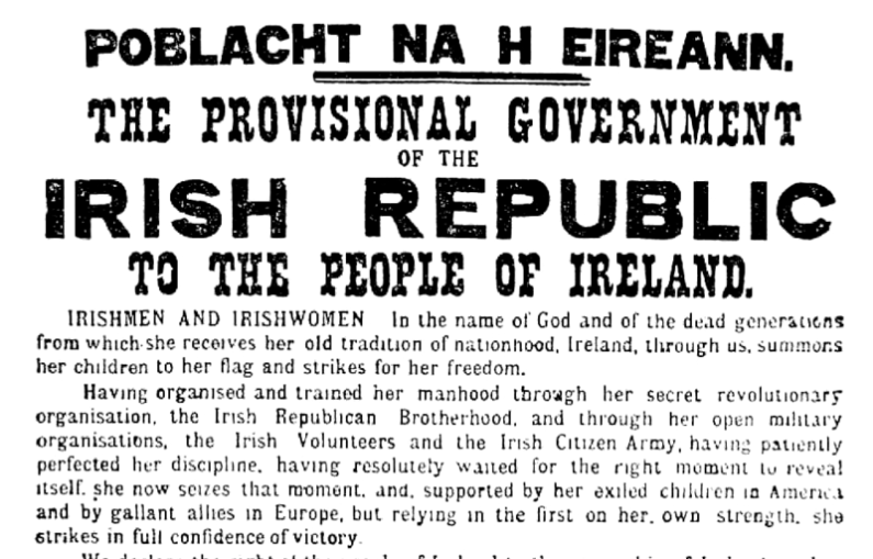 Nationalist rebels participating in the Easter Rising issued the Proclamation of the Republic